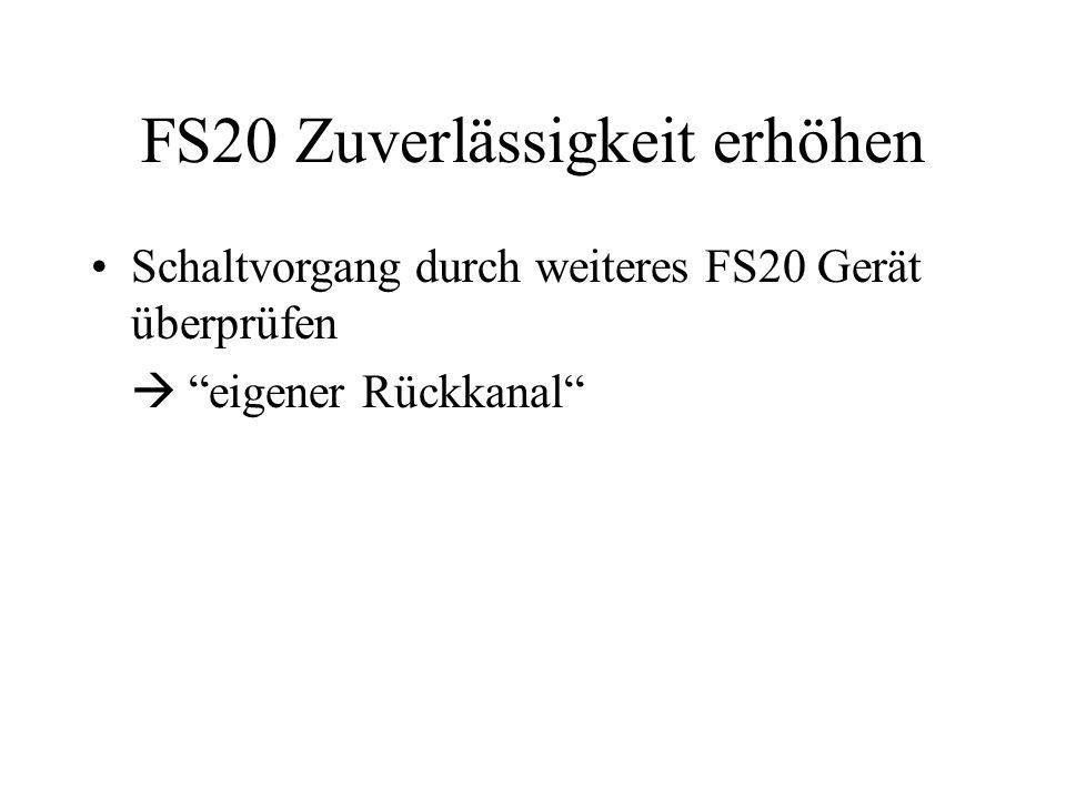 FS20 Zuverlässigkeit erhöhen
