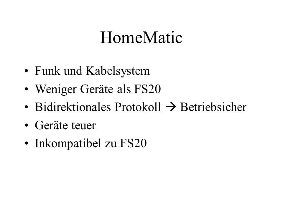 HomeMatic Funk und Kabelsystem Weniger Geräte als FS20