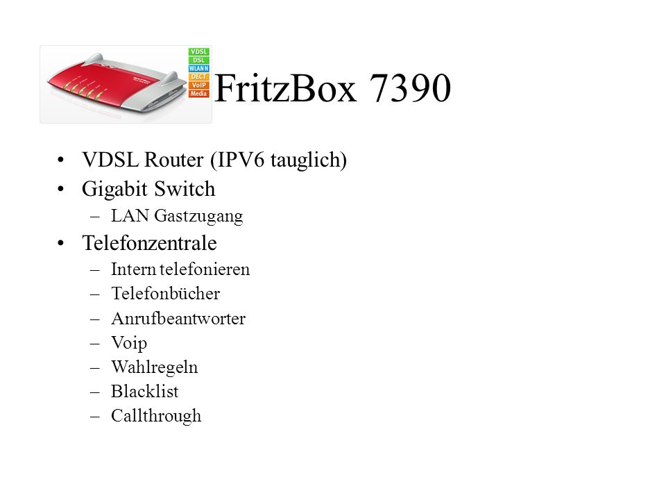 FritzBox 7390 VDSL Router (IPV6 tauglich) Gigabit Switch