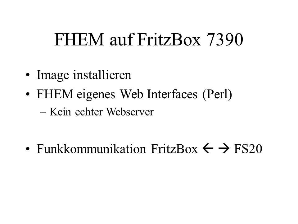 FHEM auf FritzBox 7390 Image installieren