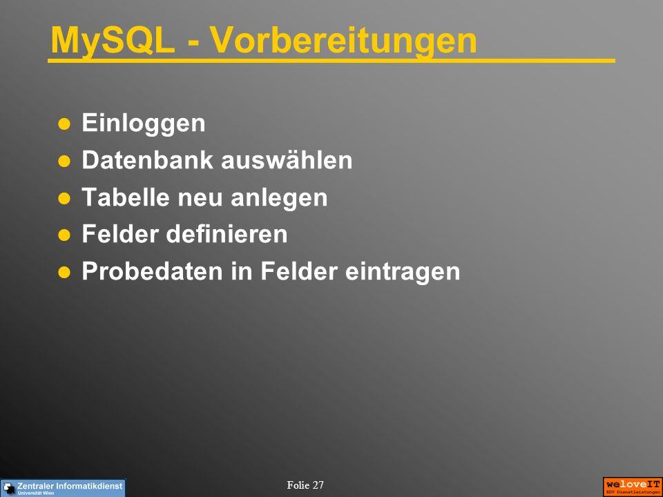 MySQL - Vorbereitungen