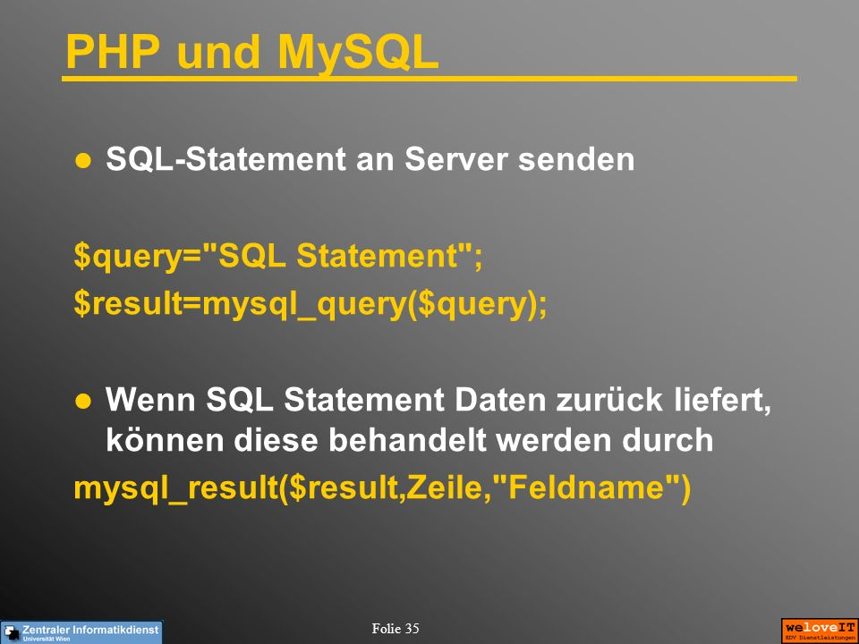 PHP und MySQL SQL-Statement an Server senden $query= SQL Statement ;