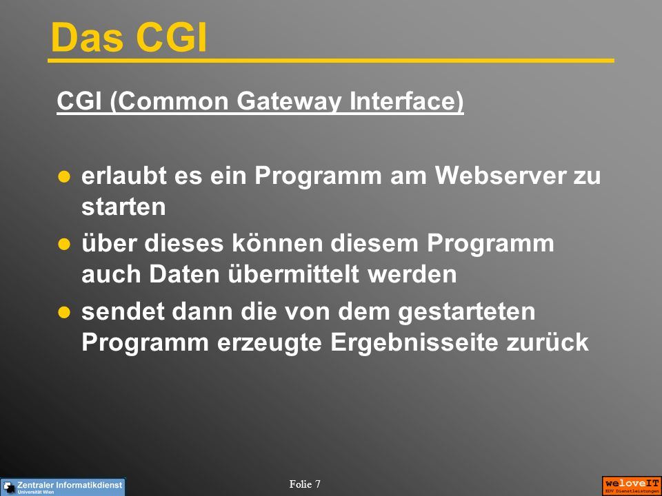 Das CGI CGI (Common Gateway Interface)