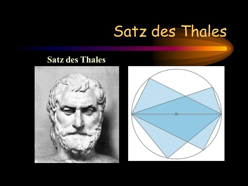 Satz des Thales Satz des Thales.