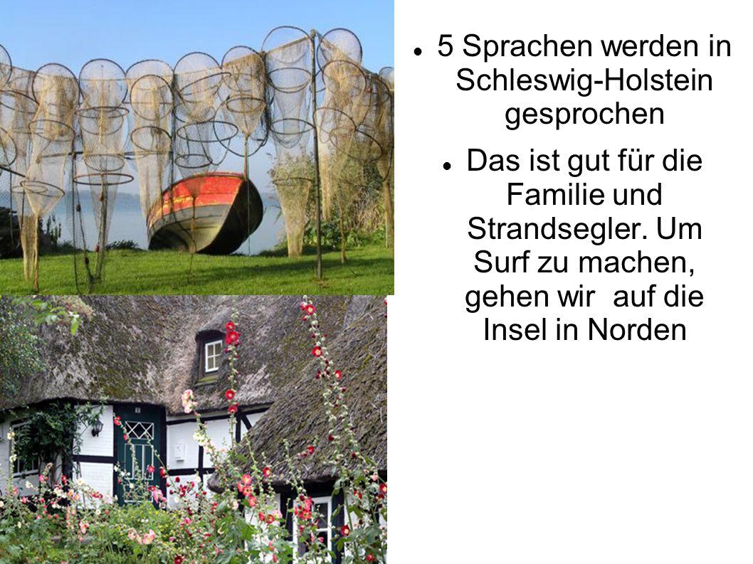 5 Sprachen werden in Schleswig-Holstein gesprochen