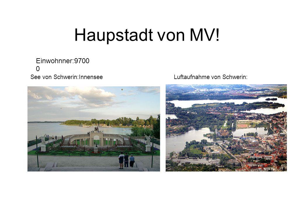 Haupstadt von MV! Einwohnner:97000 See von Schwerin:Innensee