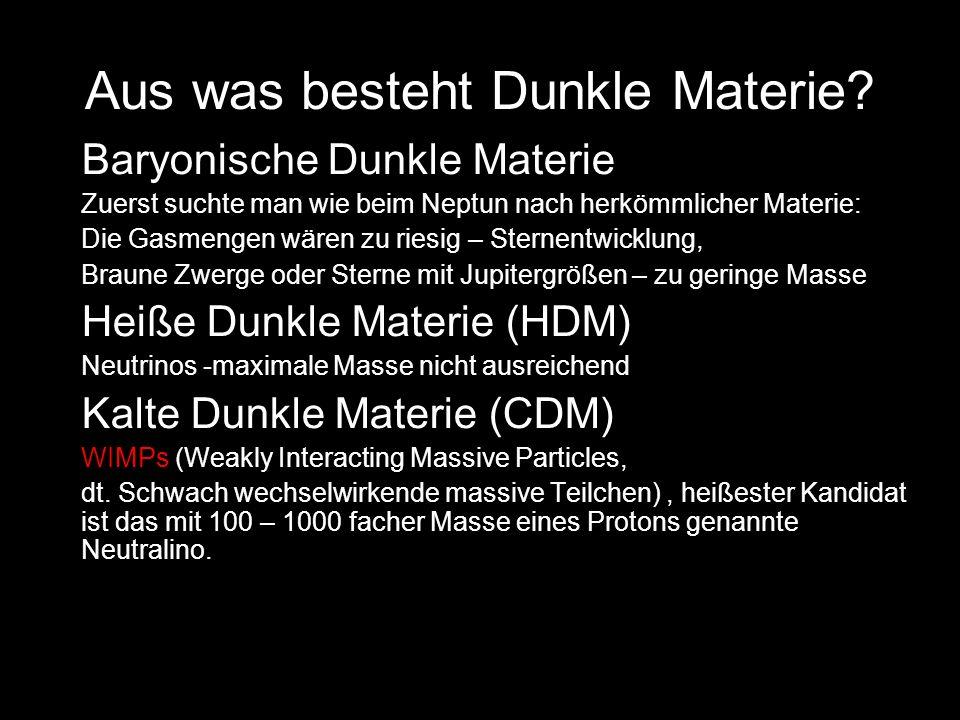 Aus was besteht Dunkle Materie