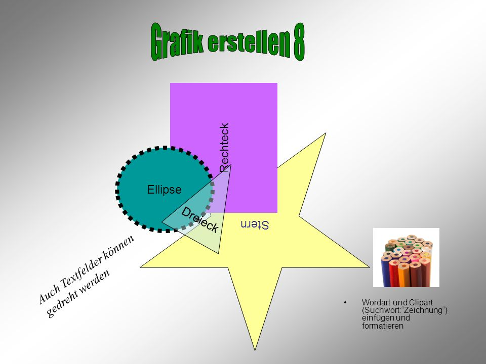 Grafik erstellen 8 Rechteck Ellipse Stern Dreieck