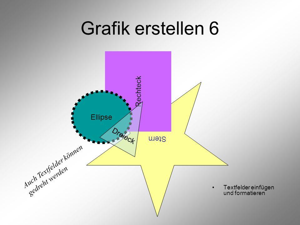 Grafik erstellen 6 Rechteck Ellipse Stern Dreieck