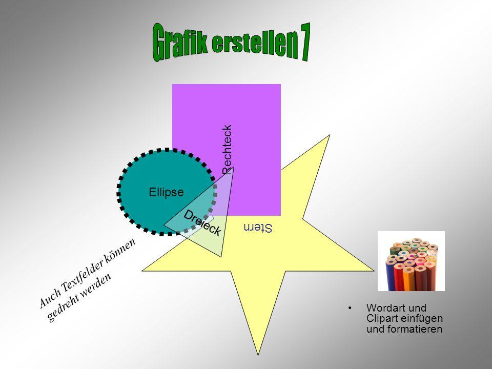 Grafik erstellen 7 Rechteck Ellipse Stern Dreieck