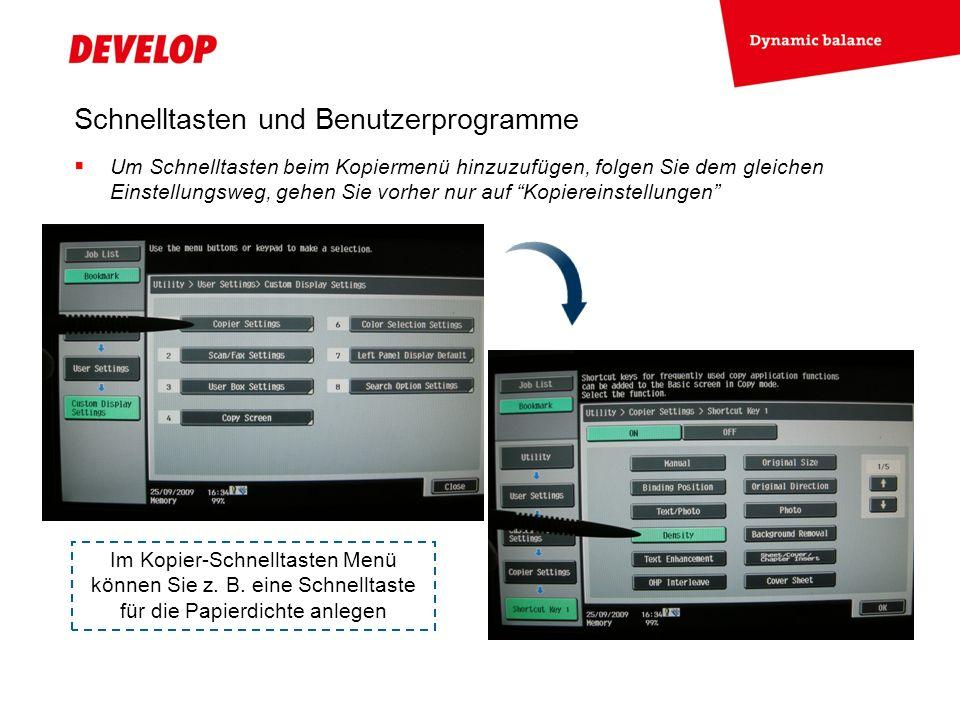 Schnelltasten und Benutzerprogramme