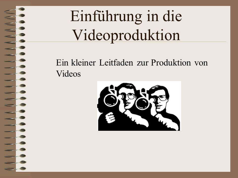 Einführung in die Videoproduktion
