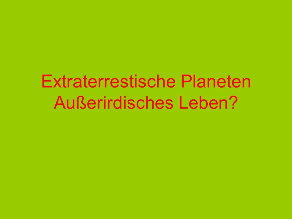 Extraterrestische Planeten Außerirdisches Leben