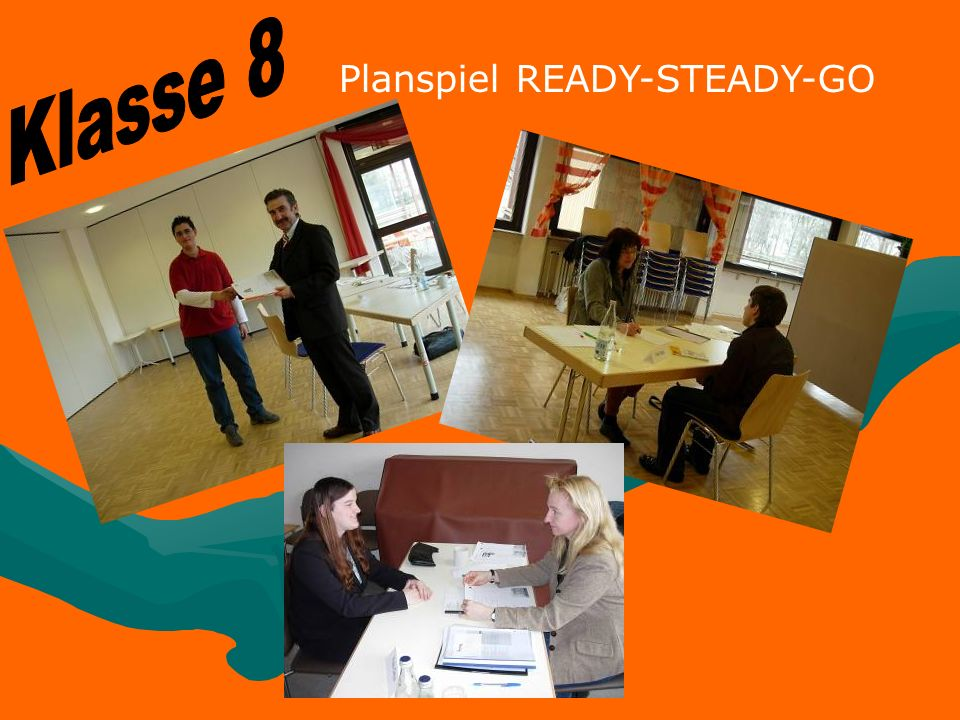 Klasse 8 Planspiel READY-STEADY-GO