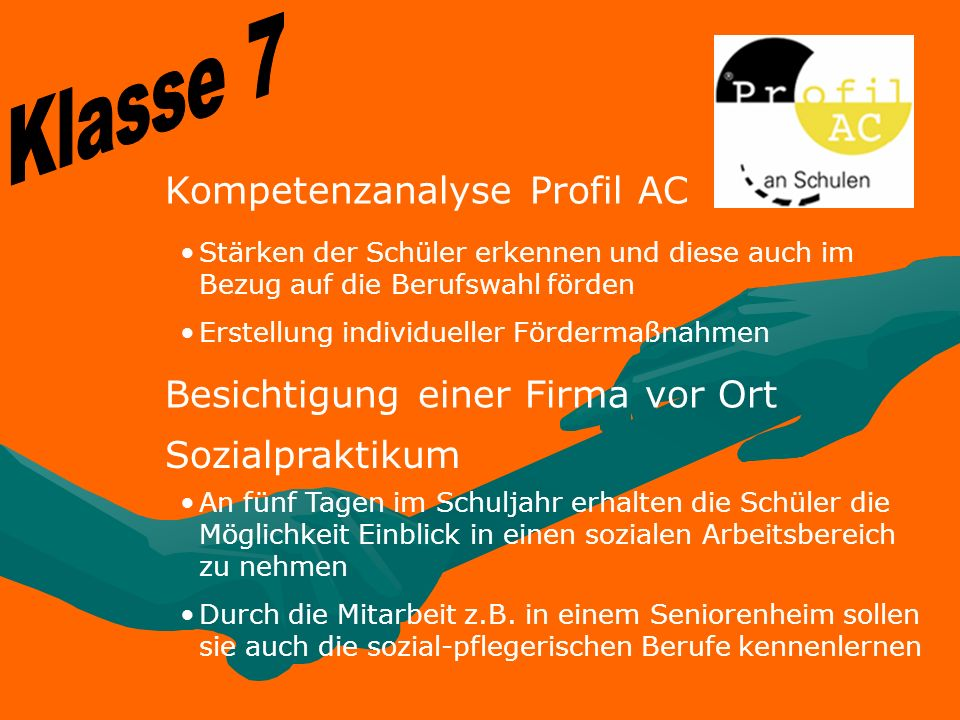 Klasse 7 Kompetenzanalyse Profil AC Besichtigung einer Firma vor Ort