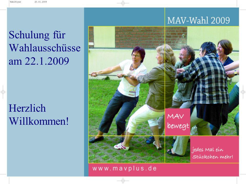 Schulung für Wahlausschüsse am 22.1.2009 Herzlich Willkommen!