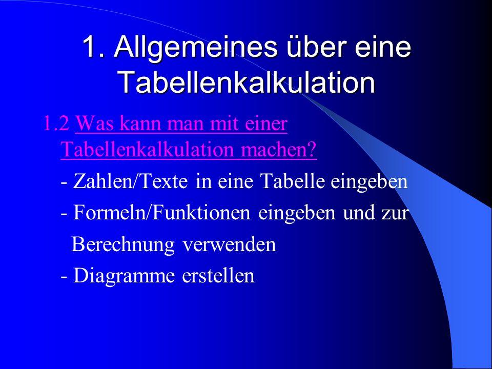 1. Allgemeines über eine Tabellenkalkulation