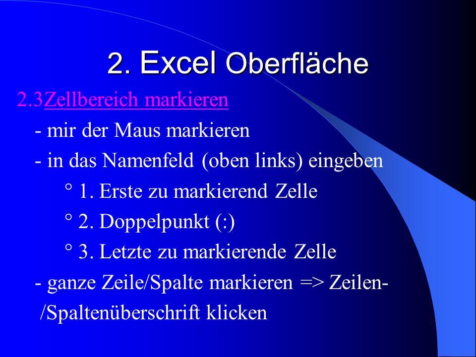 2. Excel Oberfläche 2.3Zellbereich markieren - mir der Maus markieren