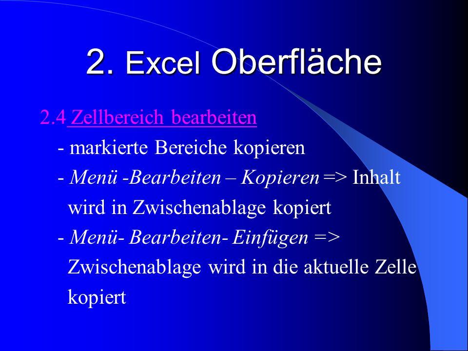 2. Excel Oberfläche 2.4 Zellbereich bearbeiten