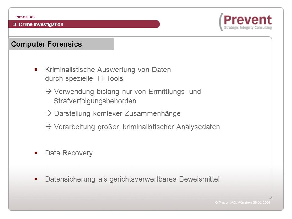 Kriminalistische Auswertung von Daten durch spezielle IT-Tools