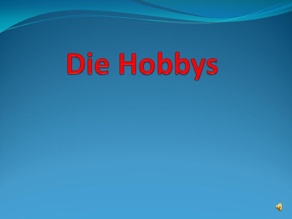 Die Hobbys