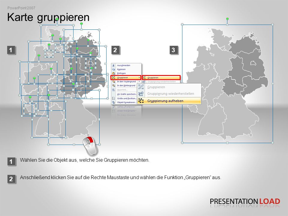 PowerPoint 2007 Karte gruppieren. 1. 2. 3. 1. Wählen Sie die Objekt aus, welche Sie Gruppieren möchten.