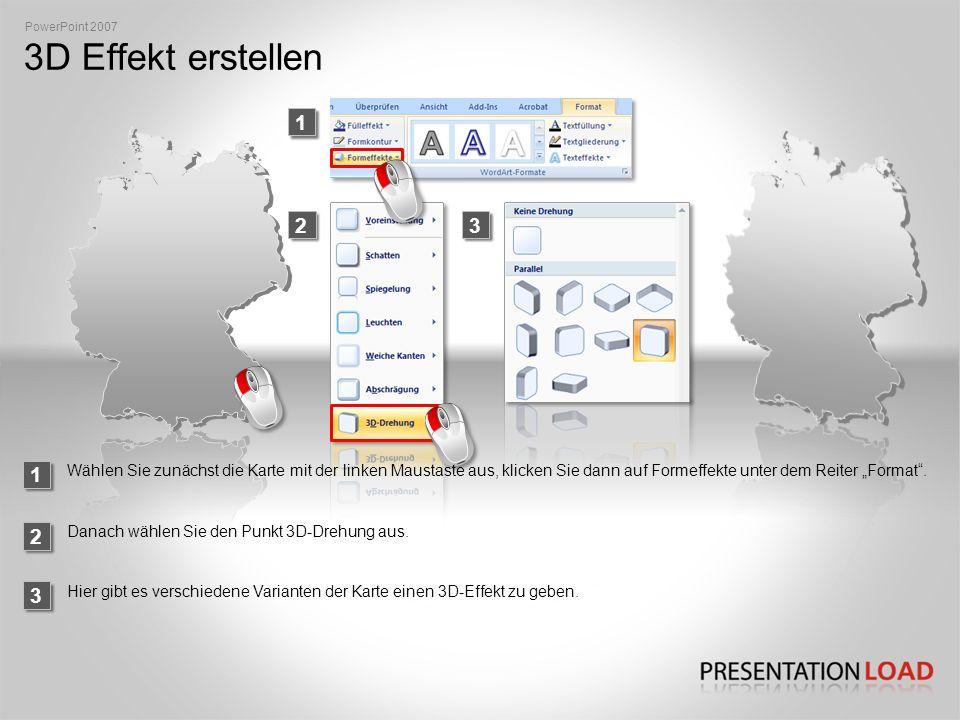 PowerPoint 2007 3D Effekt erstellen. 1. 2. 3. 1.