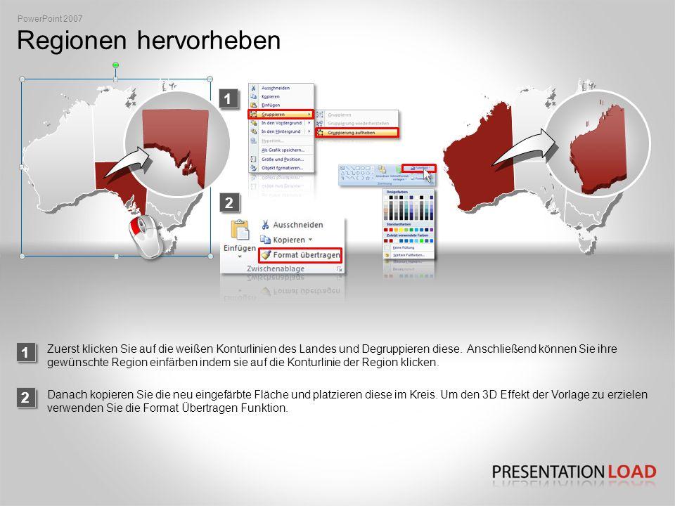 PowerPoint 2007 Regionen hervorheben. 1. 2. 1.
