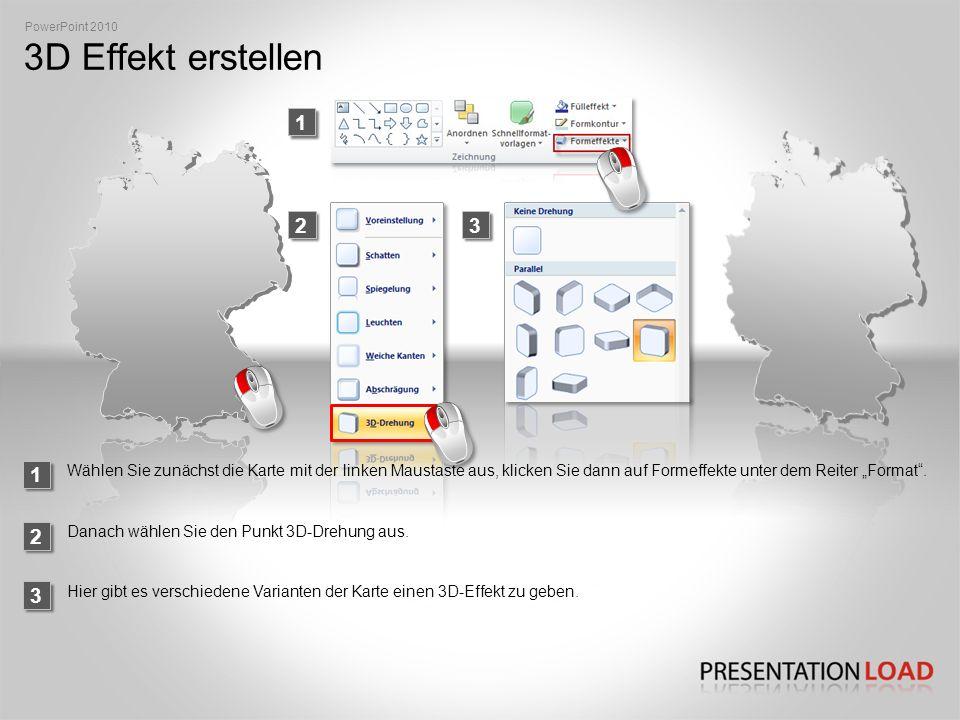 PowerPoint 2010 3D Effekt erstellen. 1. 2. 3. 1.