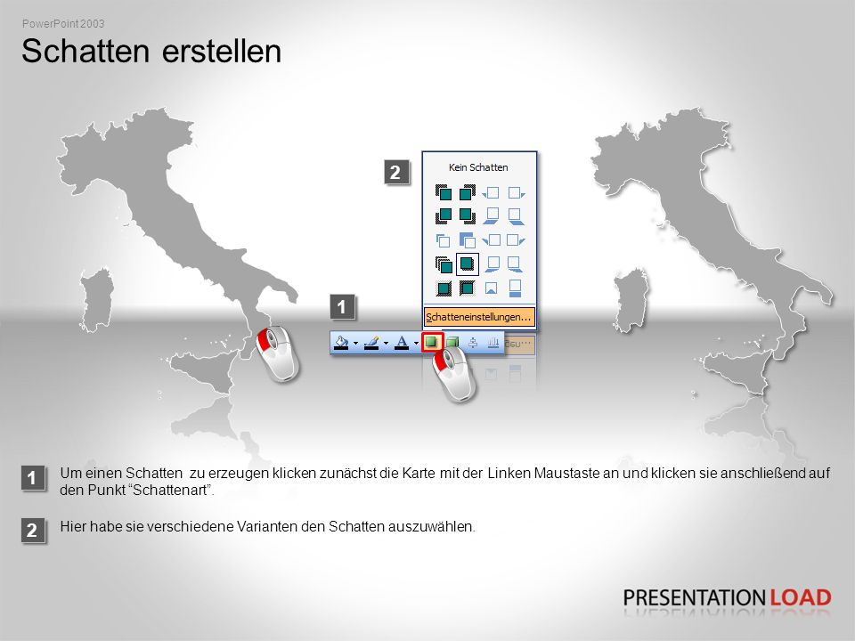PowerPoint 2003 Schatten erstellen. 2. 1. 1.