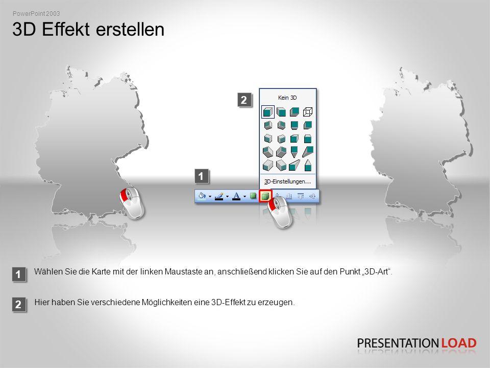 """PowerPoint 2003 3D Effekt erstellen. 2. 1. 1. Wählen Sie die Karte mit der linken Maustaste an, anschließend klicken Sie auf den Punkt """"3D-Art ."""