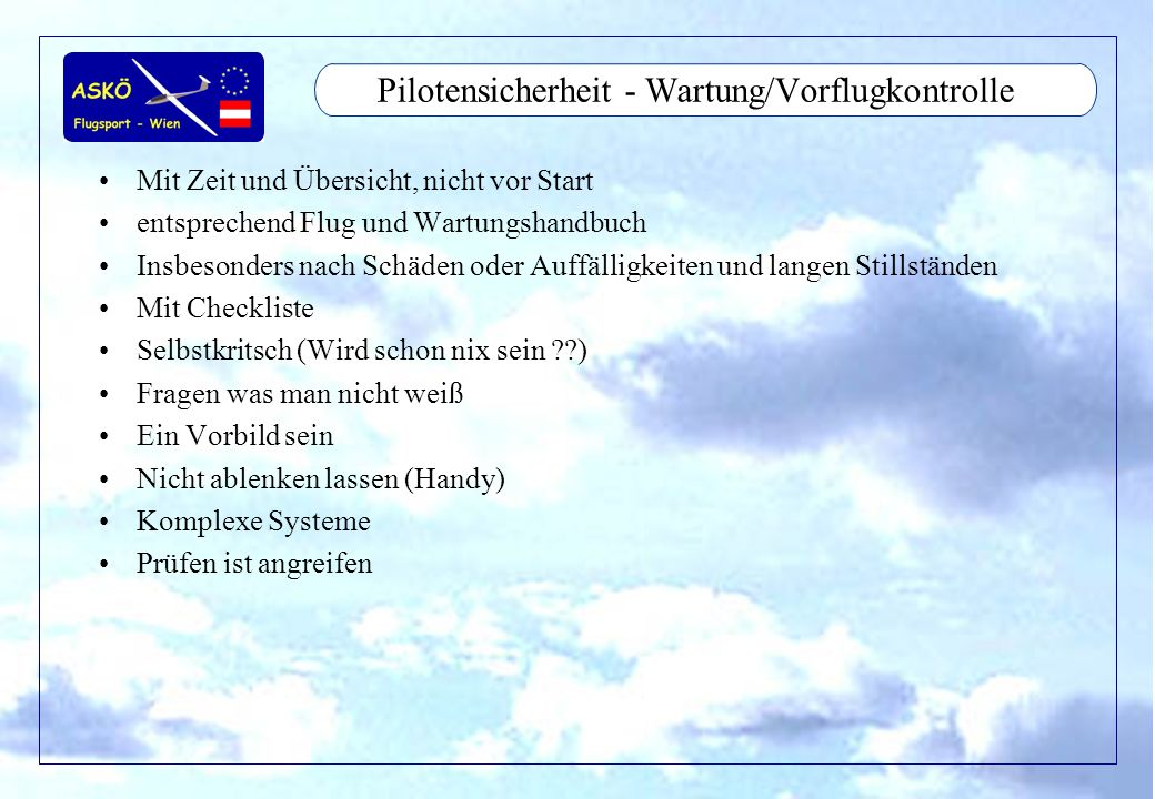Pilotensicherheit - Wartung/Vorflugkontrolle
