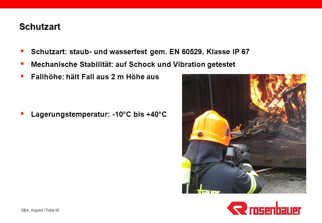 Schutzart Schutzart: staub- und wasserfest gem. EN 60529, Klasse IP 67