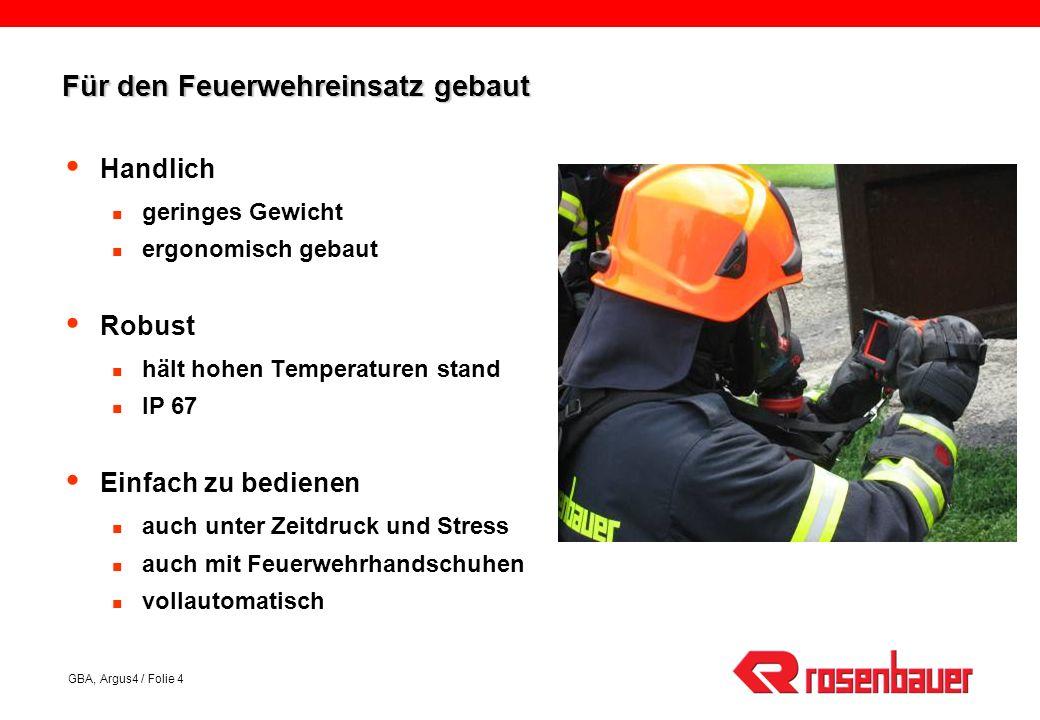 Für den Feuerwehreinsatz gebaut