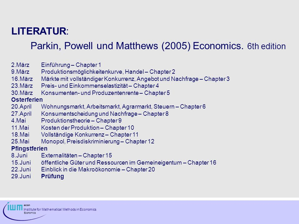 Parkin, Powell und Matthews (2005) Economics. 6th edition
