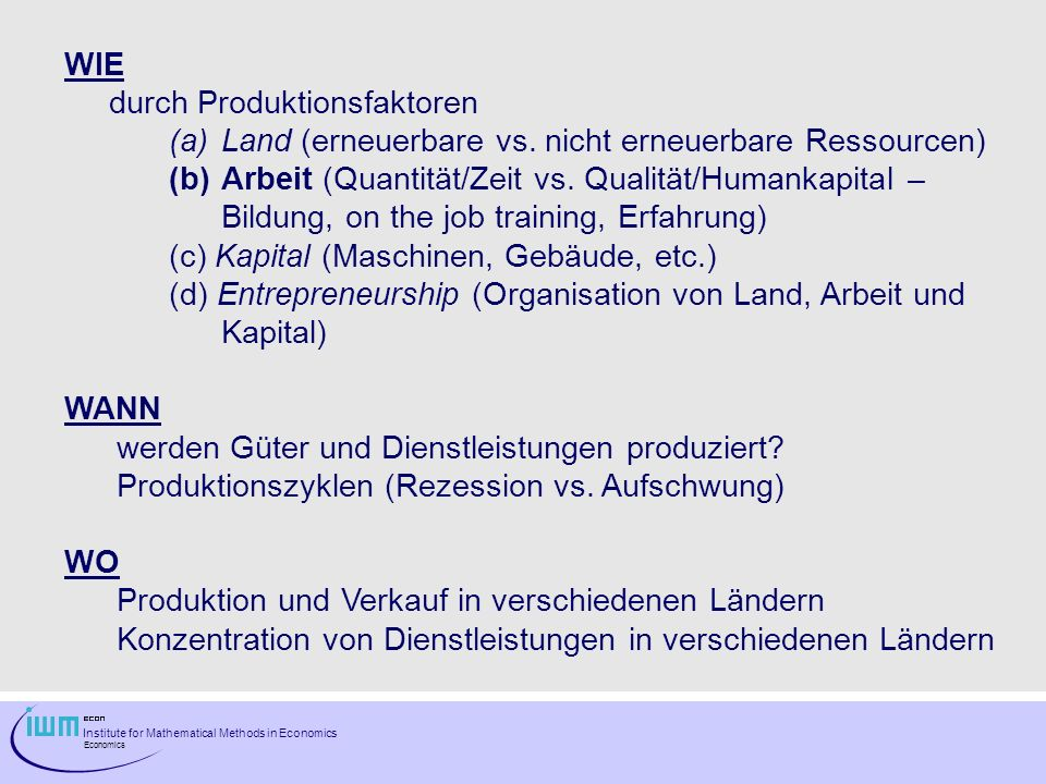 WIE durch Produktionsfaktoren. Land (erneuerbare vs. nicht erneuerbare Ressourcen)