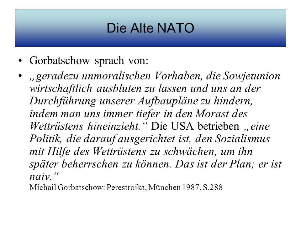 Die Alte NATO Gorbatschow sprach von: