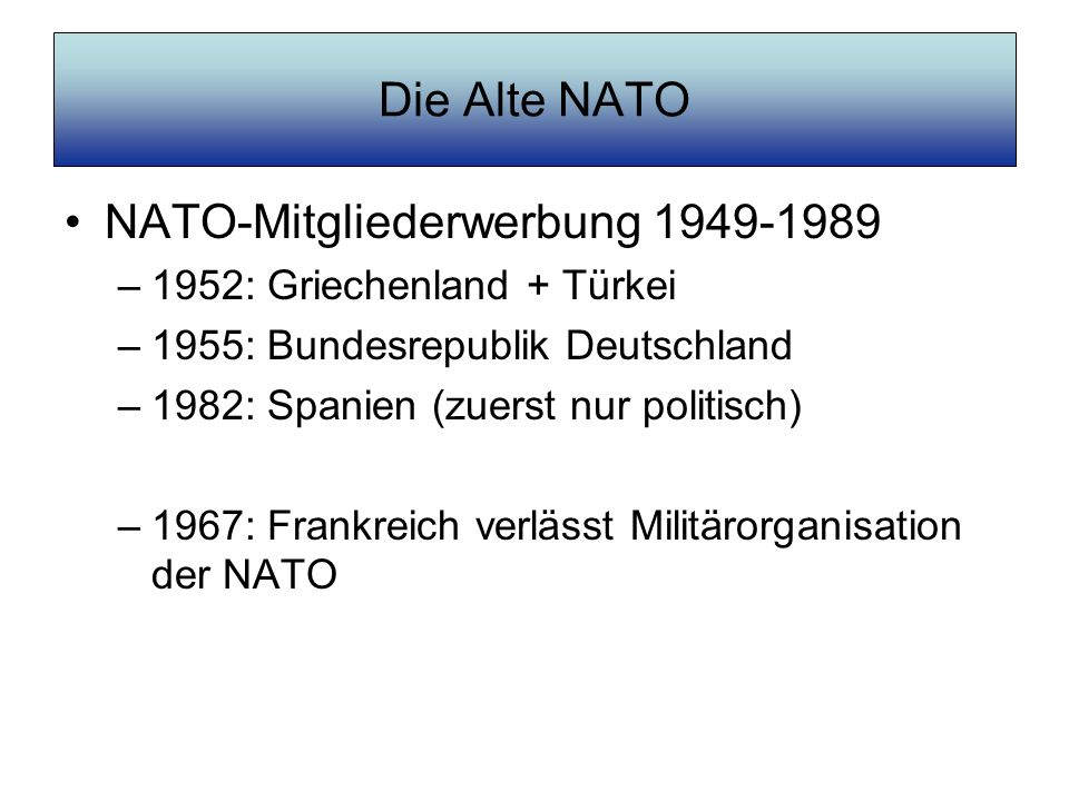 NATO-Mitgliederwerbung 1949-1989