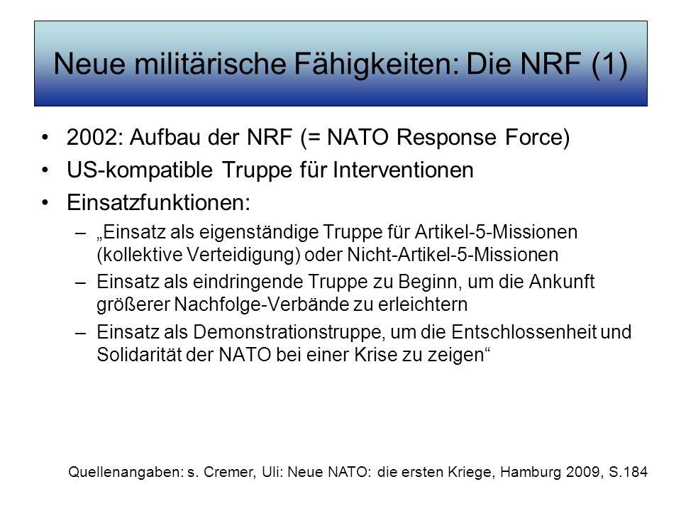 Neue militärische Fähigkeiten: Die NRF (1)