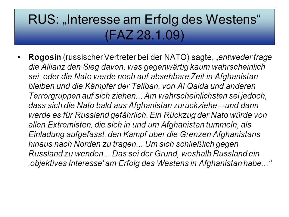 "RUS: ""Interesse am Erfolg des Westens (FAZ 28.1.09)"