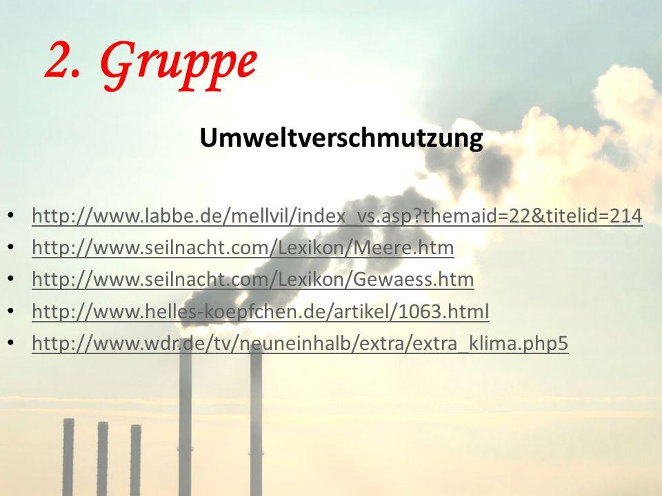 2. Gruppe Umweltverschmutzung