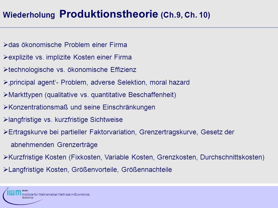 Wiederholung Produktionstheorie (Ch.9, Ch. 10)