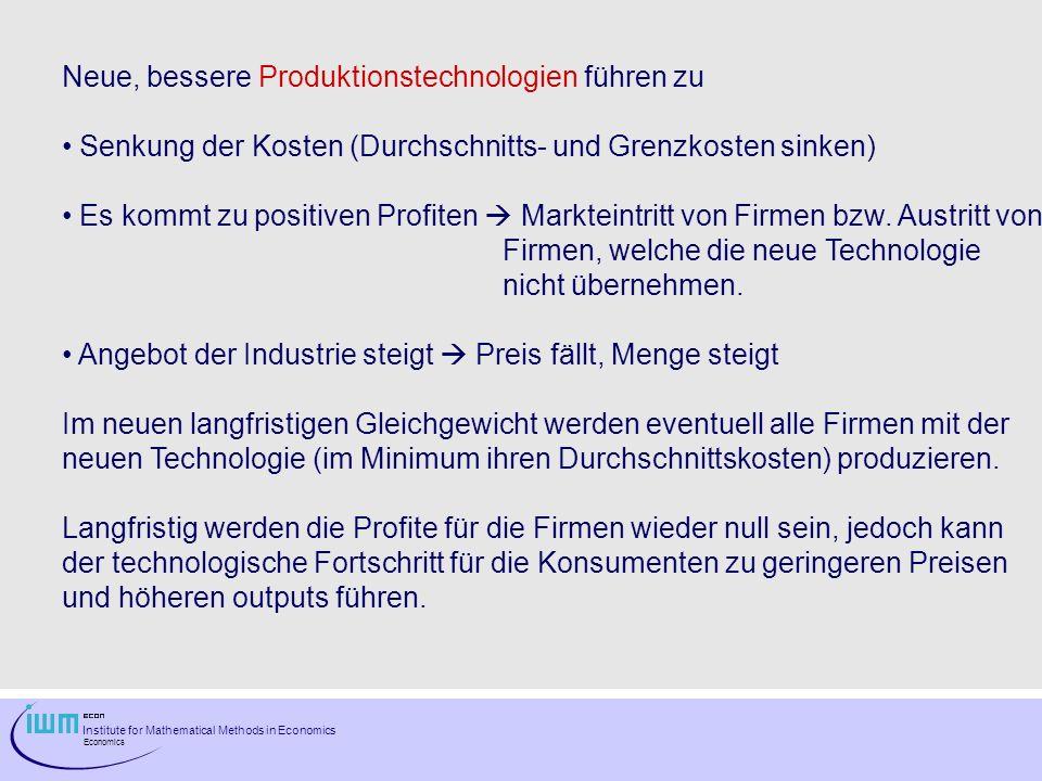 Neue, bessere Produktionstechnologien führen zu