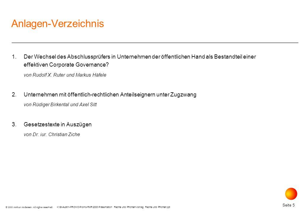 Anlagen-Verzeichnis 1. Der Wechsel des Abschlussprüfers in Unternehmen der öffentlichen Hand als Bestandteil einer effektiven Corporate Governance