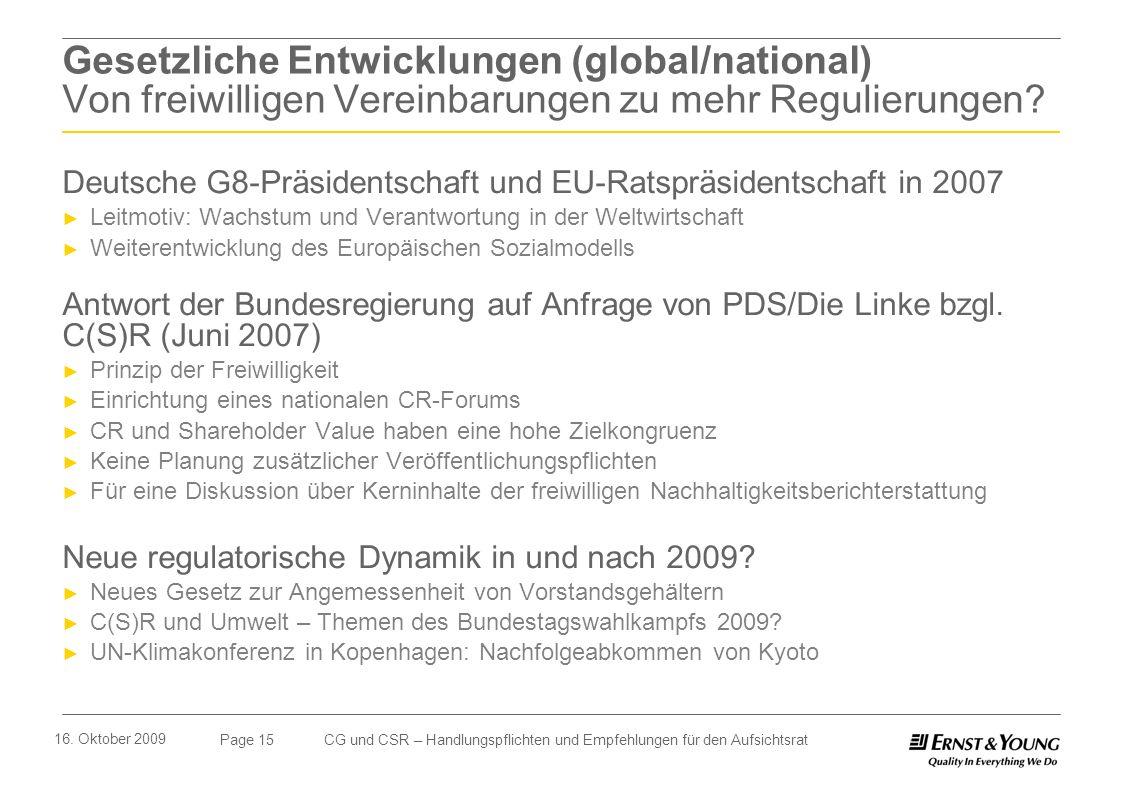 Gesetzliche Entwicklungen (global/national) Von freiwilligen Vereinbarungen zu mehr Regulierungen