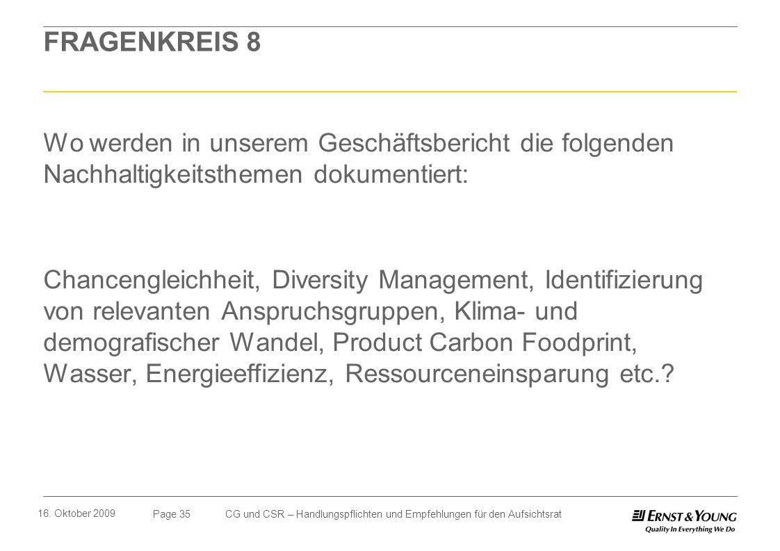 FRAGENKREIS 8 Wo werden in unserem Geschäftsbericht die folgenden Nachhaltigkeitsthemen dokumentiert:
