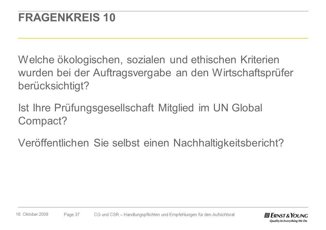 FRAGENKREIS 10 Welche ökologischen, sozialen und ethischen Kriterien wurden bei der Auftragsvergabe an den Wirtschaftsprüfer berücksichtigt