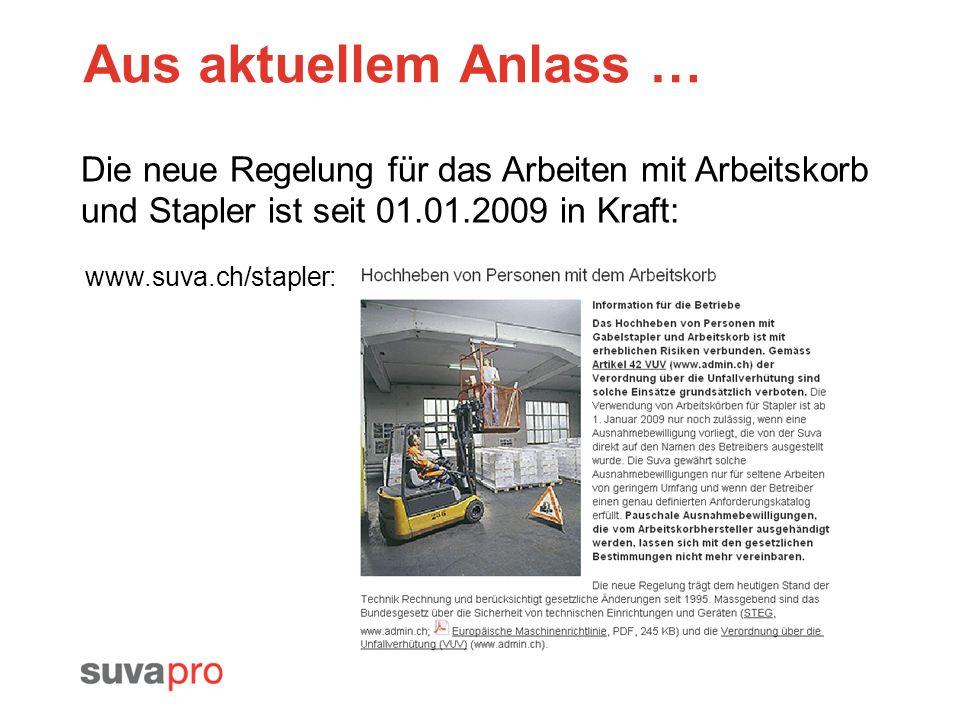 Aus aktuellem Anlass … Die neue Regelung für das Arbeiten mit Arbeitskorb und Stapler ist seit 01.01.2009 in Kraft: