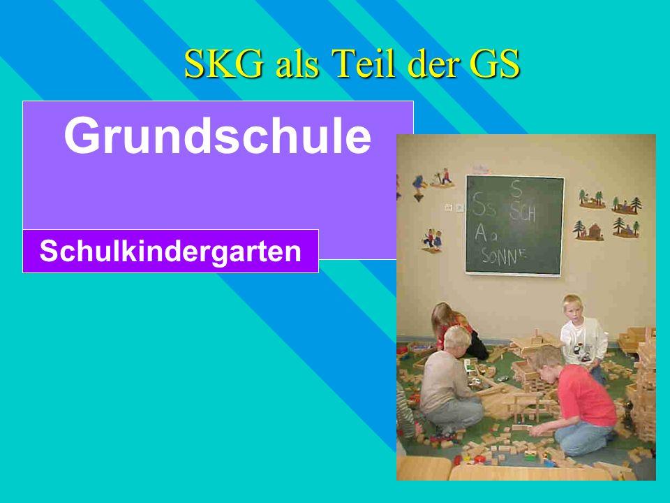 SKG als Teil der GS Grundschule Schulkindergarten