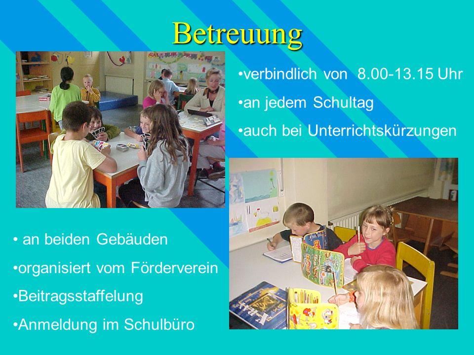 Betreuung verbindlich von 8.00-13.15 Uhr an jedem Schultag